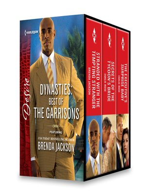 cover image of Best of the Garrisons Box Set: Stranded with the Tempting Stranger\Secrets of the Tycoon's Bride\The Executive's Surprise Baby