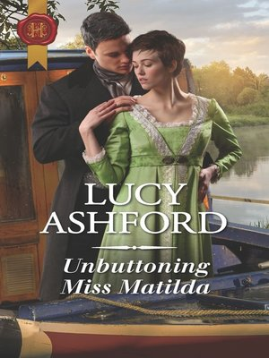 cover image of Unbuttoning Miss Matilda