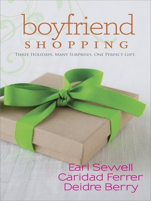 cover image of Boyfriend Shopping: Shopping for My Boyfriend\My Only Wish\All I Want for Christmas Is You