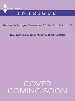 cover image of Harlequin Intrigue December 2016, Box Set 1 of 2