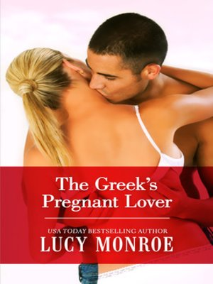 cover image of The Greek's Pregnant Lover