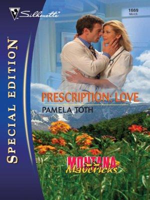 cover image of Prescription: Love