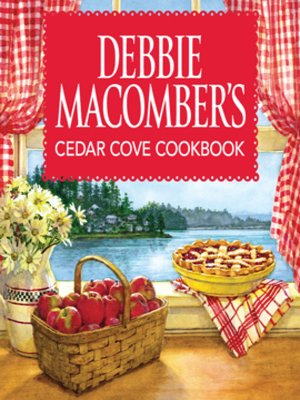 cover image of Debbie Macomber's Cedar Cove Cookbook