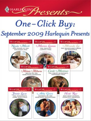 cover image of One-Click Buy: September 2009 Harlequin Prese: The Prince's Captive Wife\The Billionaire's Bride of Vengeance\Bound by the Marcolini Diamonds\The Virgin Secretary's Impossible Boss\The Innocent's Dark Seduction\Mistress to the Merciless Millionaire