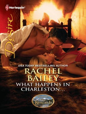 cover image of What Happens in Charleston...: What Happens in Charleston...\The Kincaids: Jack and Nikki, Part 2