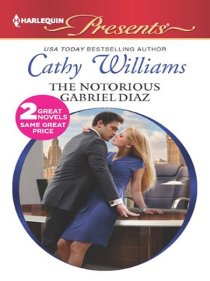 cover image of The Notorious Gabriel Diaz: Ruthless Tycoon, Inexperienced Mistress