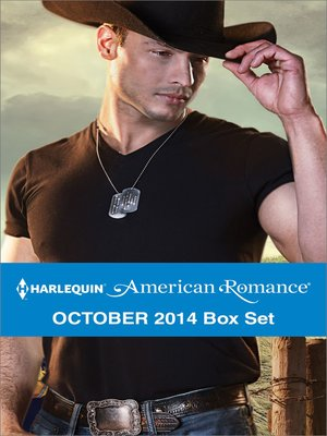 cover image of Harlequin American Romance October 2014 Box Set: The Cowboy SEAL\The Texan's Surprise Son\His Favorite Cowgirl\A Rancher's Redemption