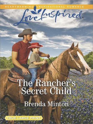 cover image of The Rancher's Secret Child