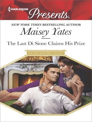 cover image of The Last Di Sione Claims His Prize--A sensual story of passion and romance