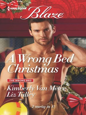 cover image of A Wrong Bed Christmas: Ignited\Where There's Smoke
