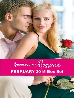 cover image of Harlequin Romance February 2015 Box Set: The Heiress's Secret Baby\Her Brooding Italian Boss\A Pregnancy, a Party & a Proposal\Best Friend to Wife and Mother?