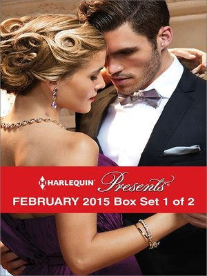 cover image of Harlequin Presents February 2015 - Box Set 1 of 2: Delucca's Marriage Contract\The Redemption of Darius Sterne\To Wear His Ring Again\The Man to Be Reckoned With