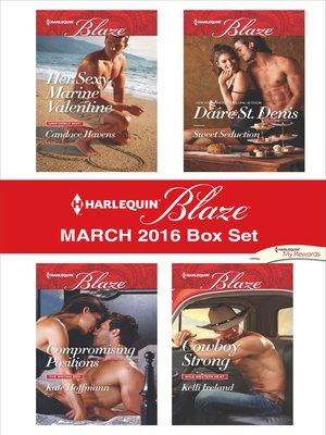 cover image of Harlequin Blaze March 2016 Box Set