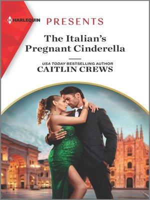 cover image of The Italian's Pregnant Cinderella