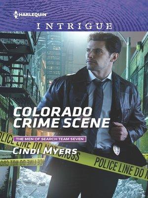 cover image of Colorado Crime Scene--A Thrilling FBI Romance