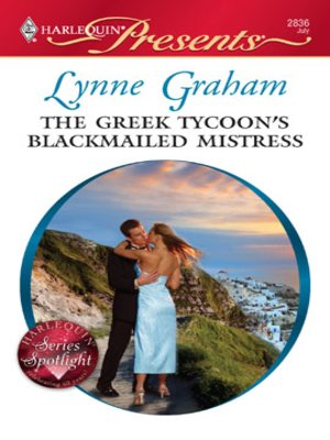 cover image of The Greek Tycoon's Blackmailed Mistress