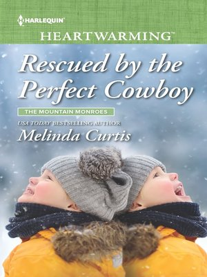 cover image of Rescued by the Perfect Cowboy--A Clean Romance
