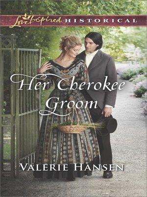 cover image of Her Cherokee Groom