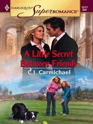 cover image of A Little Secret Between Friends