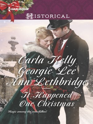 cover image of It Happened One Christmas: Christmas Eve Proposal\The Viscount's Christmas Kiss\Wallflower, Widow...Wife!