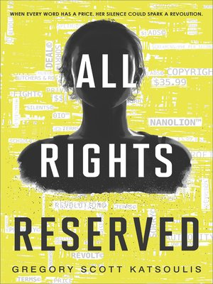 cover image of All Rights Reserved--A New YA Science Fiction Book