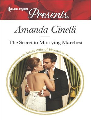 cover image of The Secret to Marrying Marchesi