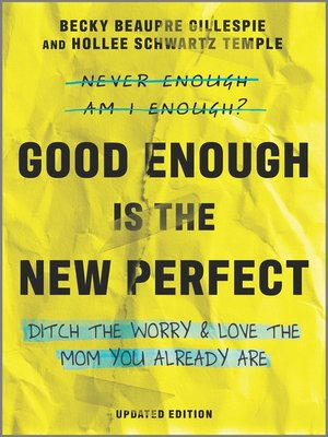 cover image of Good Enough Is the New Perfect