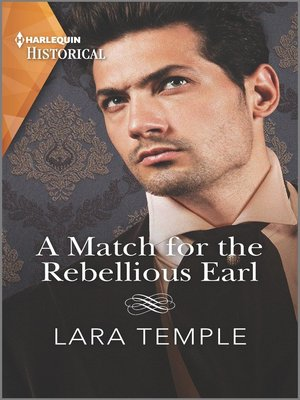 cover image of A Match for the Rebellious Earl