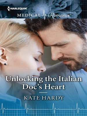 cover image of Unlocking the Italian Doc's Heart