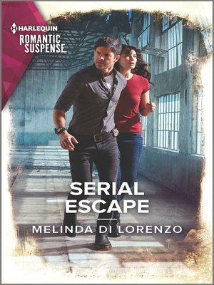 cover image of Serial Escape