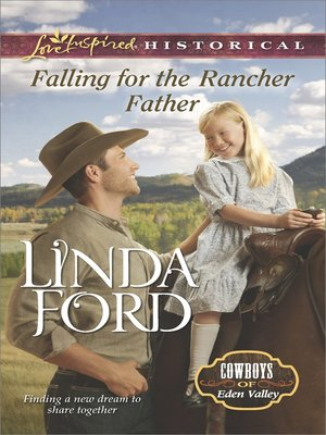 cover image of Falling for the Rancher Father