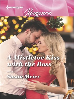 cover image of A Mistletoe Kiss with the Boss