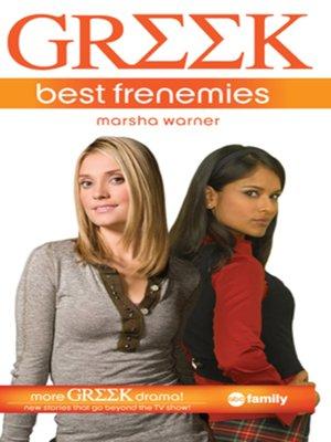cover image of Greek: Best Frenemies