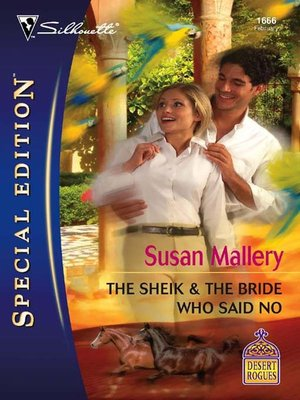 cover image of The Sheik & the Bride Who Said No