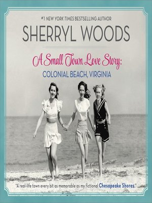 cover image of A Small Town Love Story--Colonial Beach, Virginia