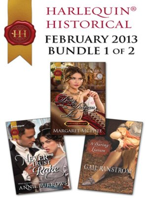 cover image of Harlequin Historical February 2013 - Bundle 1 of 2: Never Trust a Rake\Dicing with the Dangerous Lord\A Daring Liaison