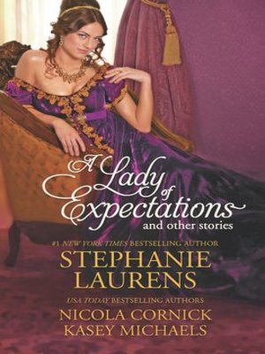 cover image of A Lady of Expectations and Other Stories: The Secrets of a Courtesan\How to Woo a Spinster