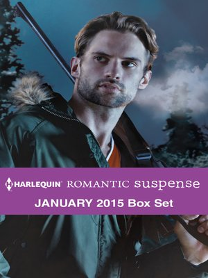 cover image of Harlequin Romantic Suspense January 2015 Box Set: Undercover Hunter\High-Stakes Playboy\Bayou Hero\The Eligible Suspect