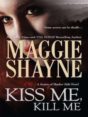 cover image of Kiss Me, Kill Me