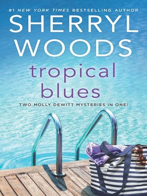 cover image of Tropical Blues--Two Molly DeWitt Mysteries in One!