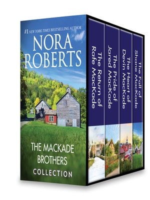 cover image of The MacKade Brothers Bundle: The Return of Rafe MacKade ; The Pride of Jared MacKade ; The Heart of Devin MacKade ; The Fall of Shane MacKade