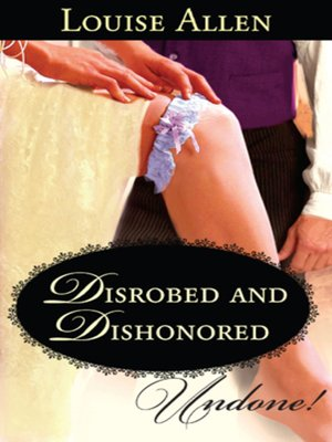 cover image of Disrobed and Dishonored