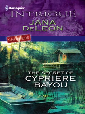 cover image of The Secret of Cypriere Bayou