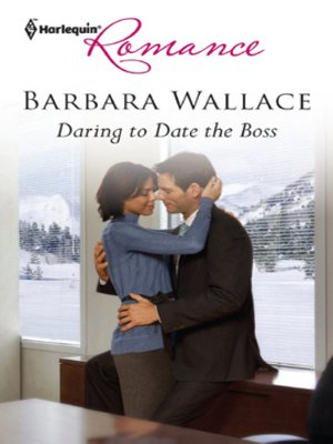 cover image of Daring to Date the Boss