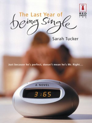 cover image of The Last Year of Being Single