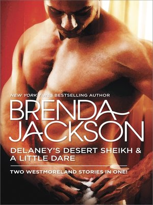 cover image of Delaney's Desert Sheikh and a Little Dare