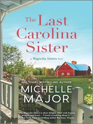 cover image of The Last Carolina Sister--A Novel