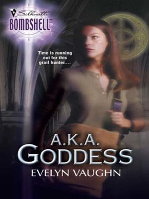 cover image of A.K.A. Goddess