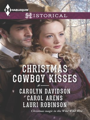 cover image of Christmas Cowboy Kisses: A Family for Christmas\A Christmas Miracle\Christmas with Her Cowboy