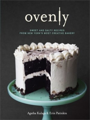 cover image of Ovenly: Sweet and Salty Recipes from New York's Most Creative Bakery